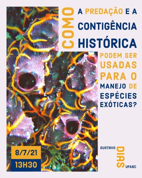 CEBIMário: Como a predação e a contingência histórica podem ser usadas para o manejo de espécies exóticas?